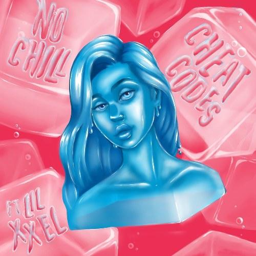 No Chill (Single)
