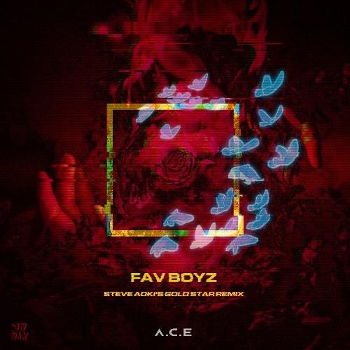 Fav Boyz (Steve Aoki's Gold Star Remix) (Single)