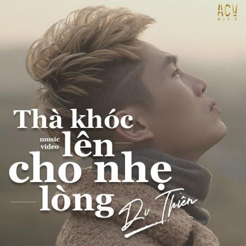 Thà Khóc Lên Cho Nhẹ Lòng (ACV EDM Ver.) (Single)