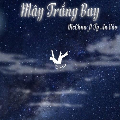 Mây Trắng Bay (Single)