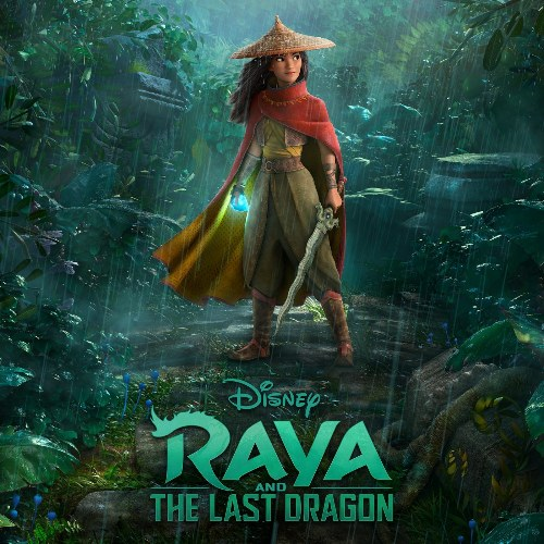 Raya And The Last Dragon (Original Motion Picture Soundtrack)