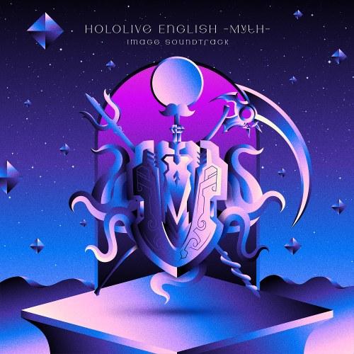 Hololive English -Myth- Image Soundtrack