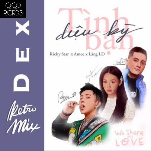 Tình Bạn Diệu Kỳ (DEX Retro Mix) (Single)