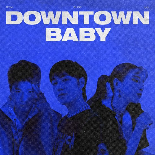 Downtown Baby (Single)