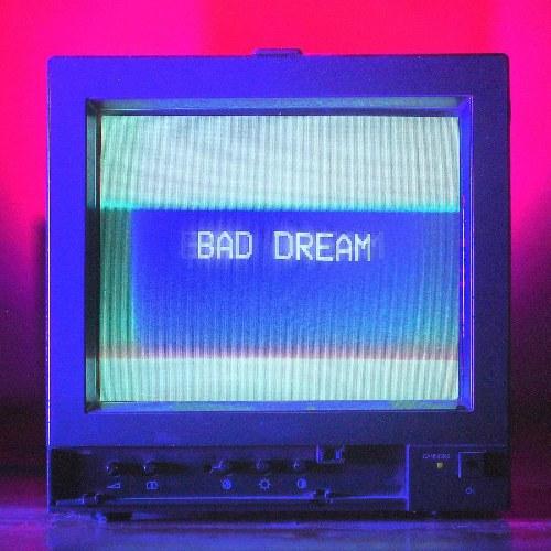 Bad Dream (Single)