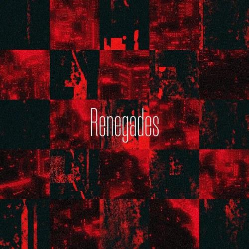 Renegades (Japanese Version) (Single)