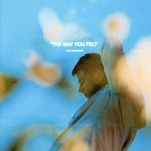 The Way You Felt (Single)