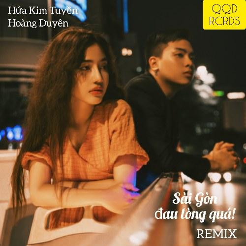 Sài Gòn Đau Lòng Quá (Remix) (Single)