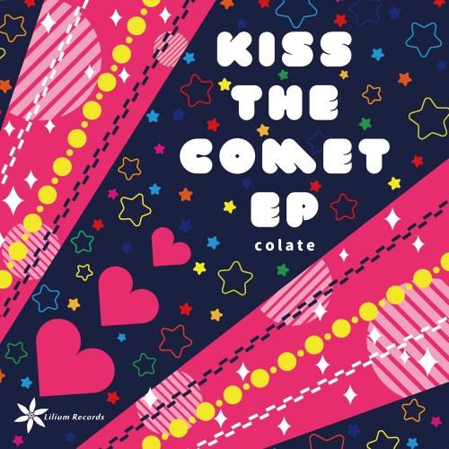 KISS THE COMET EP