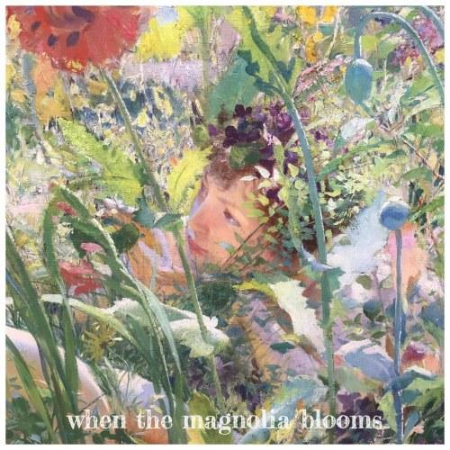 When The Magnolia Blooms (Single)