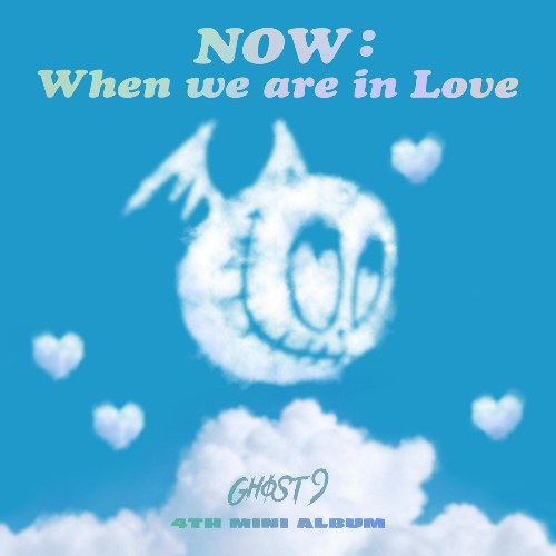 NOW : When We Are In Love (EP)