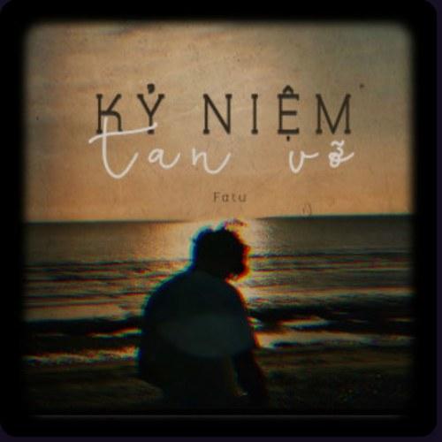 Kỷ Niệm Tan Vỡ (Single)
