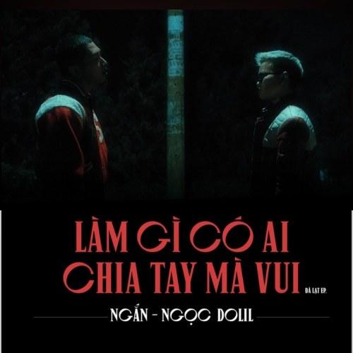 Làm Gì Có Ai Chia Tay Mà Vui (Single)