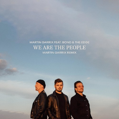 We Are The People (Martin Garrix Remix) (Official UEFA EURO 2020 Song)