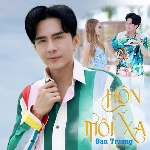 Hôn Môi Xa (Version 2021) (Single)
