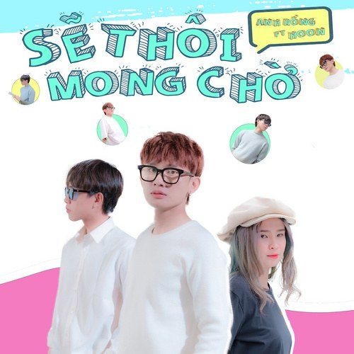 Sẽ Thôi Mong Chờ (Single)