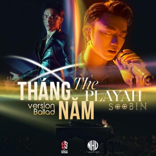 THÁNG NĂM - THE SPLAYAH (Version Ballad)