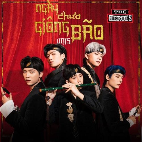 Ngày Chưa Giông Bão (The Heroes) (Single)
