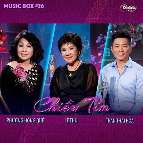 Thuý Nga Music Box 26 - Chiều Tím