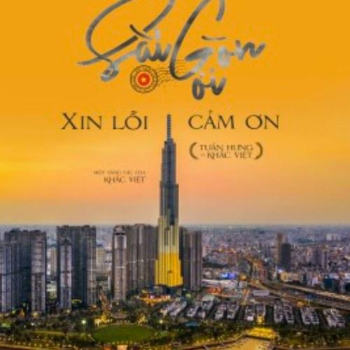 Sài Gòn Ơi Xin Lỗi Cảm Ơn (Single)