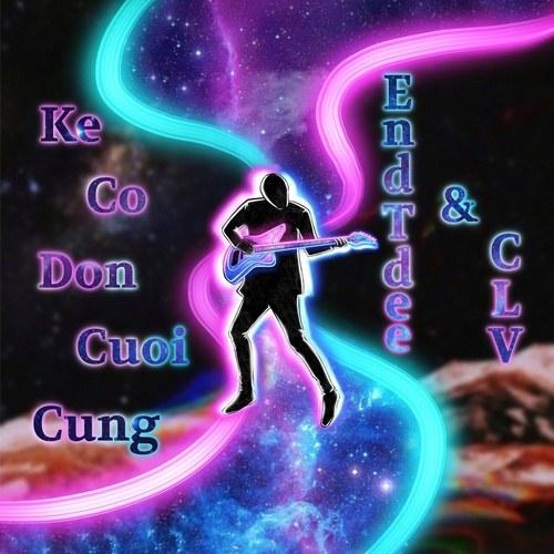 Kẻ Cô Đơn Cuối Cùng (Single)