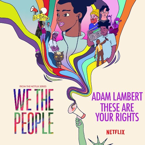 """These Are Your Rights (From The Netflix Series """"We The People"""") [Single]"""