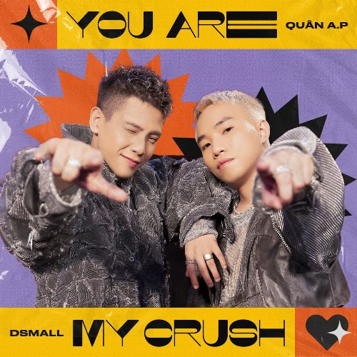 You Are My Crush (The Heroes) (Single)