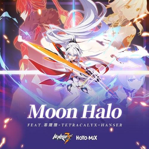 "Moon Halo (Honkai Impact 3Rd ""Everlasting Flames"" Animated Short Theme) [Single]"