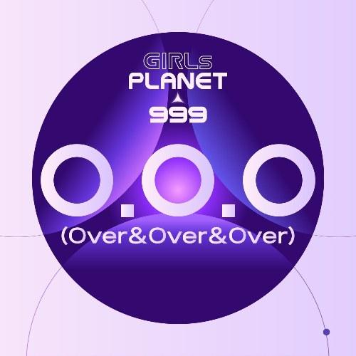 Girls Planet 999 - O.O.O (Over&Over&Over) [Single]