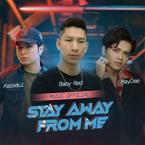 Stay Away From Me (Single)