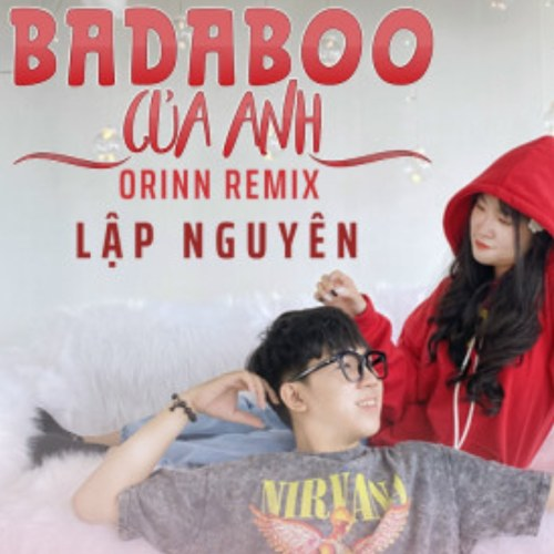 Badaboo Của Anh (Orinn Remix) (Single)
